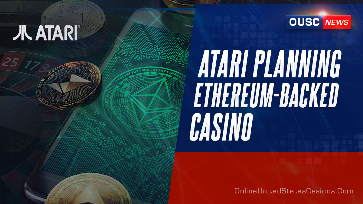 atari планирует казино с поддержкой ethereum