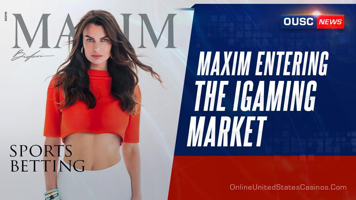 maxim выходит на рынок онлайн-гемблинга