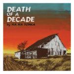 смерть десятилетнего альбома ха ха тонка